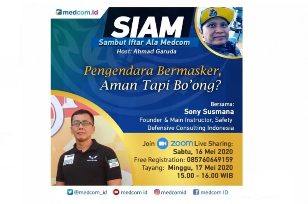 Sambut Iftar ala Medcom (SIAM) mengangkat tema 'Pengendara Bermasker, Aman Tapi Bo'ong?'